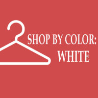 SHOP BY COLOR: WHITE